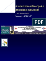 A Imunogenicidade Dos Grupos Sanguineos e a Aloimunizacao Eritrocitaria Dra. Maria de Lourdes Barjas Castro