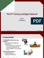 9 the 21st Century Intelligent Network