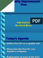 Five S'