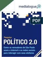 POLÍTICOS 2.0 VEREADORES DE SÃO PAULO, por Medialogue