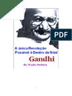 Mahathma Gandhi - A Única Revolução