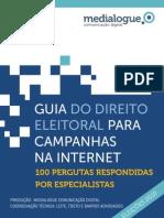 GUIA DO DIREITO ELEITORAL PARA CAMPANHAS NA INTERNET, por Medialogue
