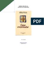 Casa Crestinului - Ghidul Practic Al Crestinului Ortodox - Pr