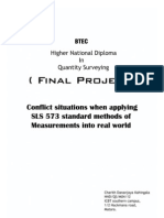 Conflict Situations When Applying SLS573 Standards Methods of Measurements Into Real World