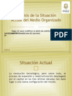 Análisis de la Situación Actual del Medio Organizado