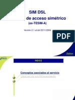 Accesos simétricos (SIM.DSL y G.punto)