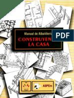 Manual de Albañileria Construyendo la Casa 01