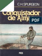 C.H. Spurgeon - O Conquistador de Almas