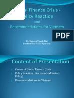 Global Finance Crisis and Monetary Policy