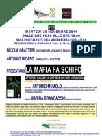 "29.11.11 ""La mafia fa schifo"", con Nicola Gratteri, Antonio Nicaso e Antonio Mumolo"