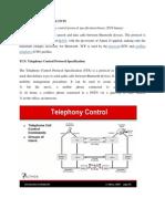 Telephony Control Protocol