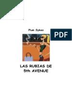+Sykes Plum - Las Rubias de La 5th Avenue