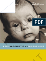 Barn Vaccinations Program Met