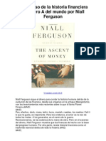 El Ascenso de La Historia Financier A de Dinero a Del Mundo Por Niall Ferguson - A Fun Historical Review of Money and Markets