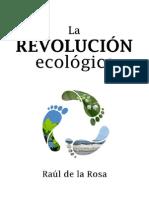 La Revolucion Ecologica