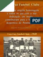 Pombalinho - Vera Cruz