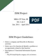 ISM Project Outline - MBA CP DIV. a & C - Jan.2011 - April 2011