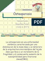 Osteoporosis 2007