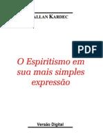 o Espiritismo Em Sua Mais Simples Expressao - Allan Kardec