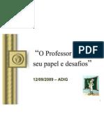 oprofessordaebdseupapeledesafios-090921105531-phpapp01