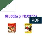 glucoza și fructoza
