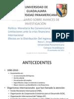 Política monetaria no convencional, limitaciones ante la crisis financiera; Efectos en la distribución del ingreso