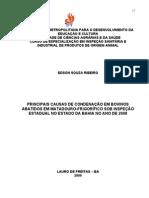 PRINCIPAIS CAUSAS DE CONDENAÇÃO EM BOVINOS ABATIDOS EM MATADOURO-FRIGORÍFICO SOB INSPEÇÃO
