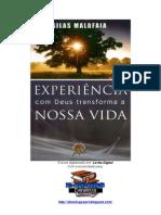 Experiência com Deus transforma a nossa vida - Silas Malafaia