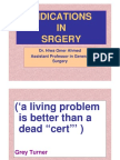 Indications in Srgery
