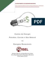 Custos da Energia - Petróleo_ Carvão e GN versus ER