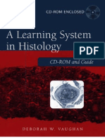 A Learning System in Histology