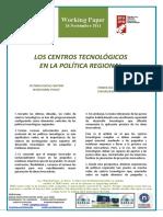 LOS CENTROS TECNOLÓGICOS EN LA POLÍTICA REGIONAL - TECHNOLOGICAL CENTERS IN REGIONAL POLICY (Spanish) -TEKNOLOGI IKERGUNEAK ESKUALDEKO POLITIKAN (Espainieraz)