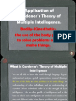 Application of Gardener's Theory of Multiple Intellegence