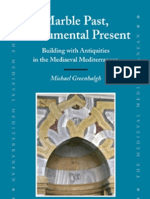 GREENHALGH Michael - Marble Past, Monumental Present  Building With