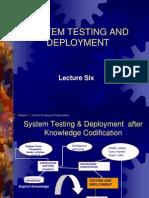 KM6 System Testing & Deployment