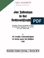 Carl Schmitt - Das Judentum in der Rechtswissenschaft - 1. Die Deutsche Rechtswissenschaft im Kampf gegen den juedischen Geist
