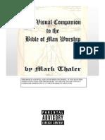 Bible of Man Worship Visual Companion