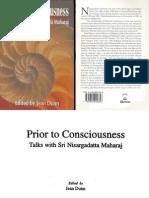 Sri Nisargadatta Maharaj - Prior to Consciousness