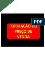 FORMAÇÃO DO PREÇO DE VENDA
