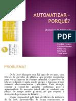 Trabalho_Grupo_Automatizar (Rita, Candida, Tania, André, Fabio, Paulo)