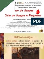 Banco de Sangue - Dra. Ales Sandra Marques Cardoso 2011