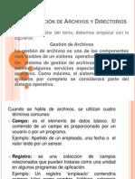 Administración de Archivos y Directorios