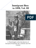 The Immigrant Bees, Vol. III, a history of the introduction of European honey bees into Australia and New Zealand, more particularly a history of the beekeepers involved