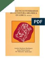 Las prácticas funerarias de la Cultura Argárica en Lorca (Murcia)