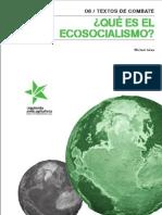 Textos de combate de Izquierda Anticapitalista, nº 7, 2010 - ¿Qué es el ecosocialismo¿