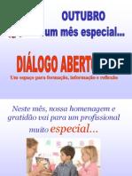 DIÁLOGO ABERTO - homenagem aos PROFESSORES