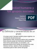 La Sociedad Humana y Los Grupos Sociales