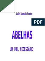 Abelhas Resumo - Livro Da Luiza