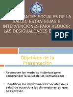 Deter Min Antes Sociales de La Salud Estrategias e Intervenciones Para Reducir Las Desigualdades en Salud Prof Fernando Cortes