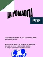 La Pomadita